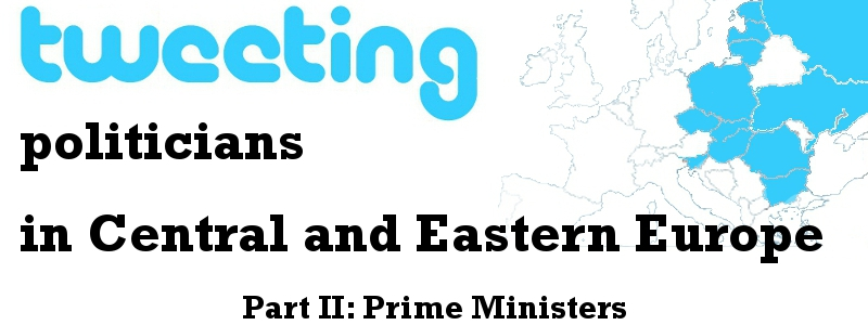 Tweeting Politicians in Central and Eastern Europe_Part 2 Prime Ministers